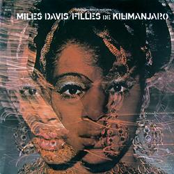 """Le """"jazz-rock"""" au sens large (des années 60 à nos jours) - Page 15 Miles_Davis-Filles_de_Kilimanjaro_%28album_cover%29"""