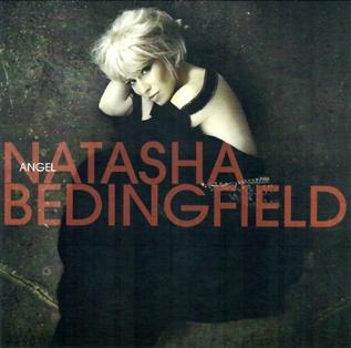 Angel (Natasha Bedingfield song) 2008 song by Natasha Bedingfield
