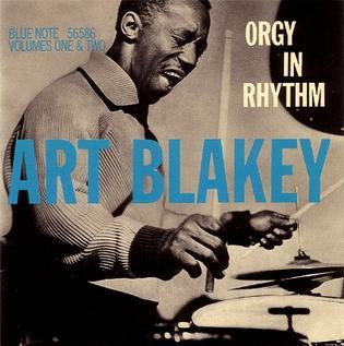 <i>Orgy in Rhythm</i> 1957 studio album by Art Blakey