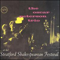 <i>Oscar Peterson at the Stratford Shakespearean Festival</i> 1956 live album by Oscar Peterson