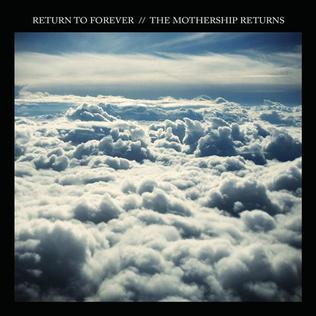 <i>The Mothership Returns</i> 2012 live album by Return to Forever