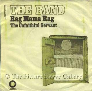 Rag Mama Rag 1970 single by The Band