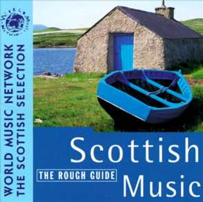 <i>The Rough Guide to Scottish Music</i> (1996 album) 1996 compilation album by Various artists
