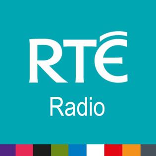 RTÉ Radio division of the Irish national broadcasting organisation Raidió Teilifís Éireann