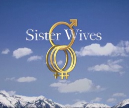 The title card for Sister Wives, a TLC reality...