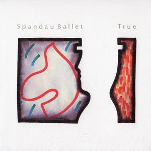<i>True</i> (Spandau Ballet album) 1983 studio album by Spandau Ballet