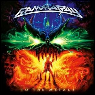 <i>To the Metal!</i> 2010 studio album by Gamma Ray