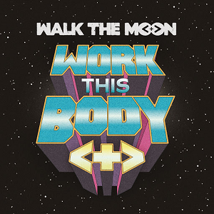 Walk the Moon - Work This Body (studio acapella)