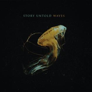 <i>Waves</i> (Story Untold album) 2018 album by Story Untold