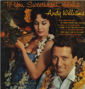 To You Sweetheart Aloha
