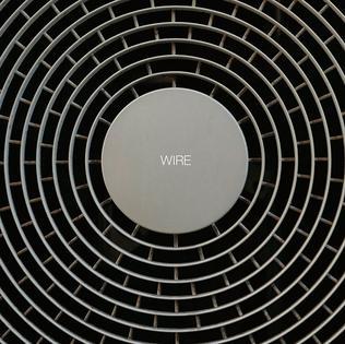 <i>Wire</i> (Wire album) 2015 studio album by Wire