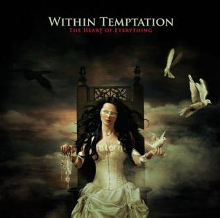 <i>The Heart of Everything</i> 2007 studio album by Within Temptation