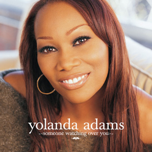 Someone Watching Over You single by Yolanda Adams