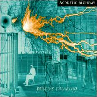 Positive Thinking... (Acoustic Alchemy)