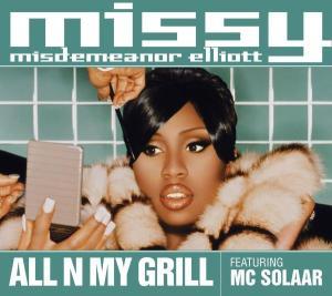All n My Grill 1999 single by Missy Elliott, Big Boi, Nicole Wray