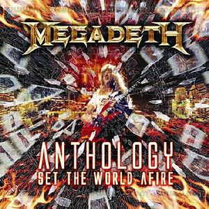 <i>Anthology: Set the World Afire</i> 2008 greatest hits album by Megadeth