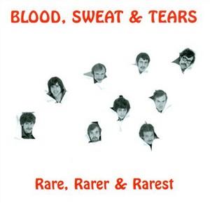 <i>Rare, Rarer & Rarest</i> 2013 compilation album by Blood Sweat & Tears