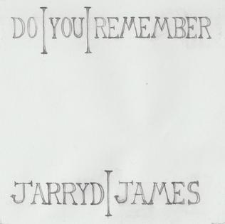 Do You Remember (Jarryd James song)