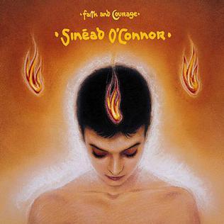 <i>Faith and Courage</i> 2000 studio album by Sinéad OConnor