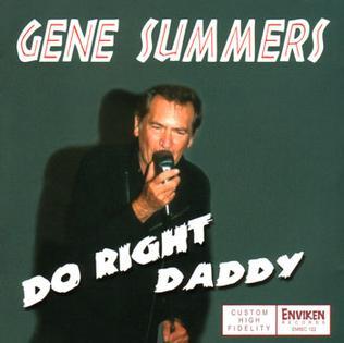 <i>Do Right Daddy</i> 2004 studio album by Gene Summers