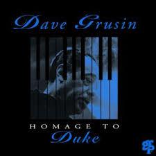 <i>Homage to Duke</i> 1993 studio album by Dave Grusin