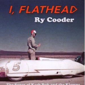 <i>I, Flathead</i> 2008 studio album by Ry Cooder