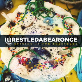 <i>Ruining It for Everybody</i> 2011 studio album by Iwrestledabearonce