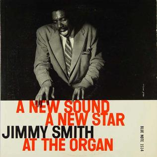 <i>A New Sound A New Star: Jimmy Smith at the Organ Volume 2</i> album by Jimmy Smith