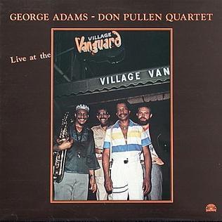 <i>Live at the Village Vanguard</i> (George Adams & Don Pullen album) 1983 live album by George Adams-Don Pullen Quartet