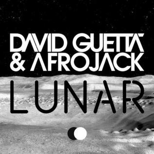 Lunar (song) 2011 promotional single by David Guetta and Afrojack
