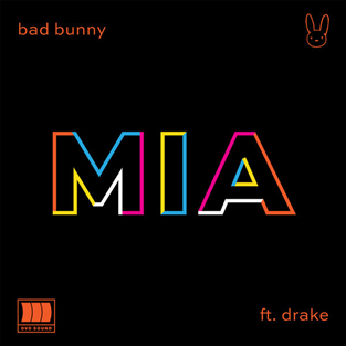 Mia (Bad Bunny song) 2018 single by Bad Bunny featuring Drake