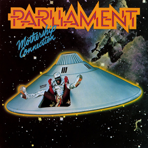 Parliament - Mothership Connection album cover