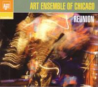 <i>Reunion</i> (Art Ensemble of Chicago album) 2003 live album by Art Ensemble of Chicago