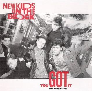 You Got It (The Right Stuff) 1988 single by New Kids on the Block