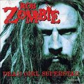 Rob Zombie - Dead Girl Superstar