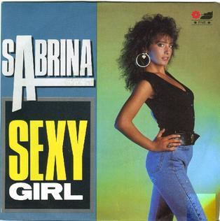 Sexy Girl (Sabrina song) song by Sabrina