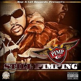 <i>Still Pimping</i> 2011 studio album by Pimp C