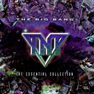 <i>The Big Bang – The Essential Collection</i> 2003 greatest hits album by TNT