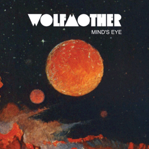 Minds Eye (song) single by Wolfmother