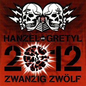 <i>2012: Zwanzig Zwölf</i> 2008 studio album by Hanzel und Gretyl