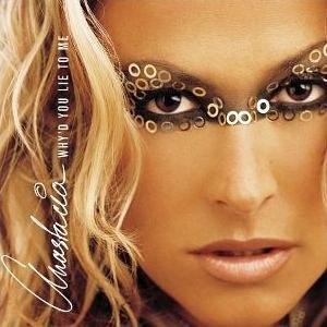 Whyd You Lie to Me 2002 single by Anastacia