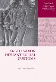 Anglo-Saxon Deviant Burial Customs.jpg
