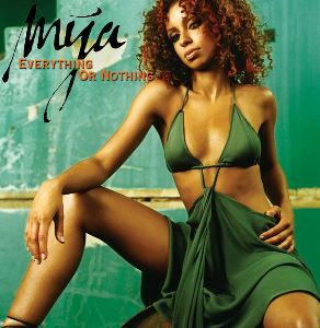 Everything or Nothing (song) song performed by Mýa