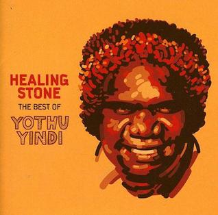<i>Healing Stone</i> (The Best of Yothu Yindi) 2012 greatest hits album by Yothu Yindi