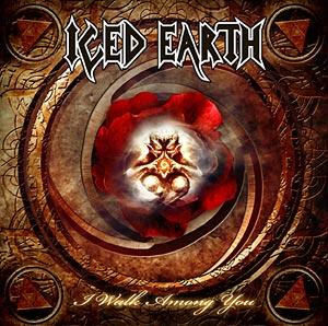 I Walk Among You 2008 single by Iced Earth