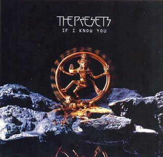 If I Know You single by The Presets