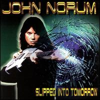 <i>Slipped into Tomorrow</i> 1999 studio album by John Norum