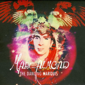 <i>The Dancing Marquis</i> 2014 studio album by Marc Almond