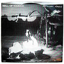 Mexican Radio 1983 single by Wall of Voodoo