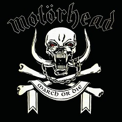 <i>March ör Die</i> 1992 studio album by Motörhead